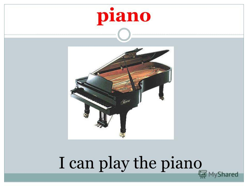 piano I can play the piano