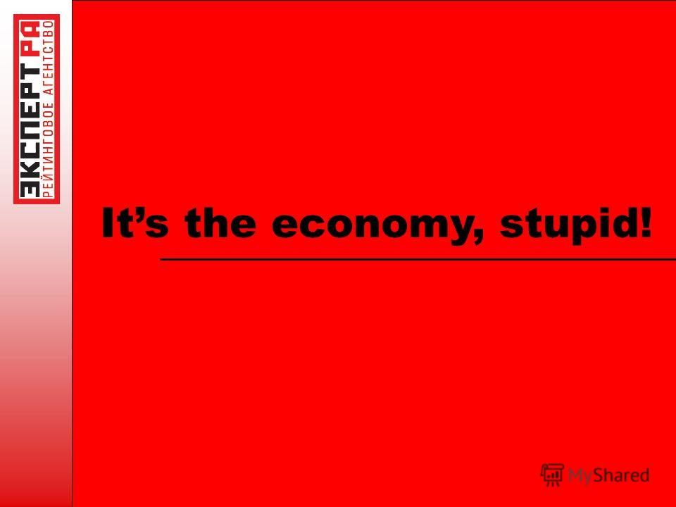 Its the economy, stupid!