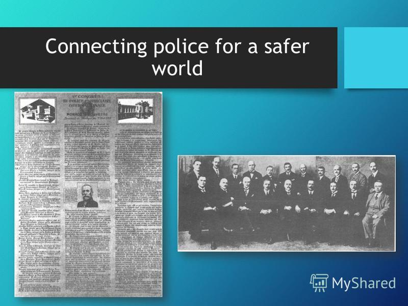 Connecting police for a safer world