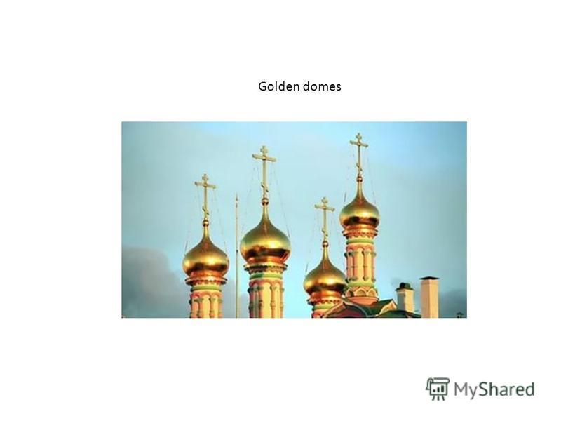What color are often the domes of churches in Russia?