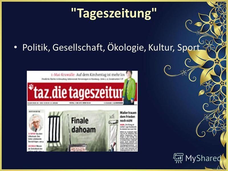 Tageszeitung Politik, Gesellschaft, Ökologie, Kultur, Sport