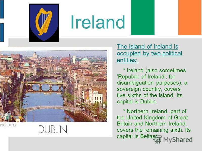 a social presentation of the country of ireland Irish language is spoken as a first language by a small minority of irish people and as a second language by a larger group of non-native speakers since a lot of polish people migrated to ireland, looking for a job, irish is now the third most spoken language in the country, after english and.