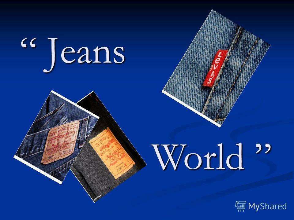 Jeans World World