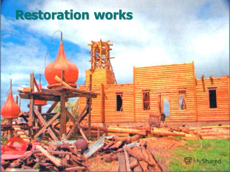 Restoration works