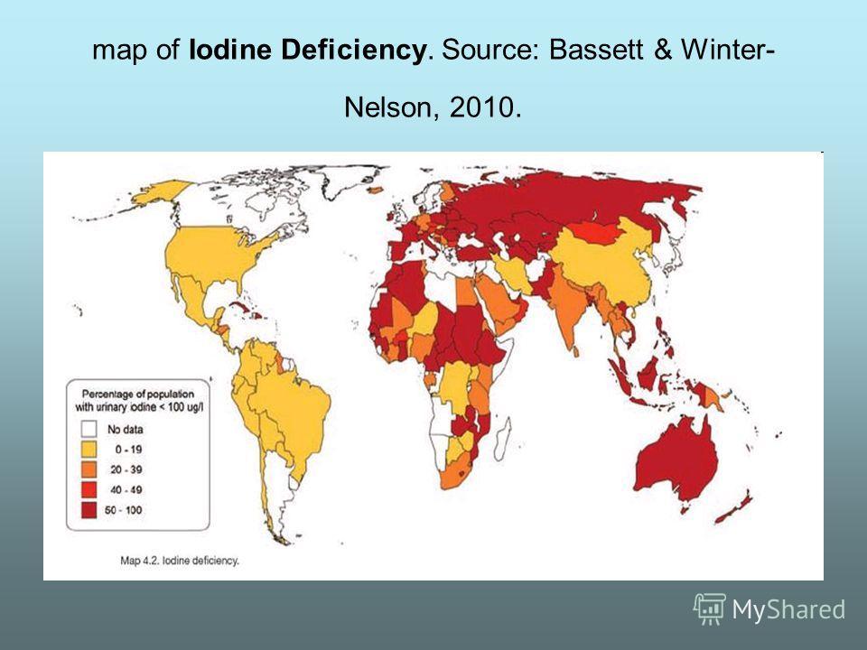 map of Iodine Deficiency. Source: Bassett & Winter- Nelson, 2010.