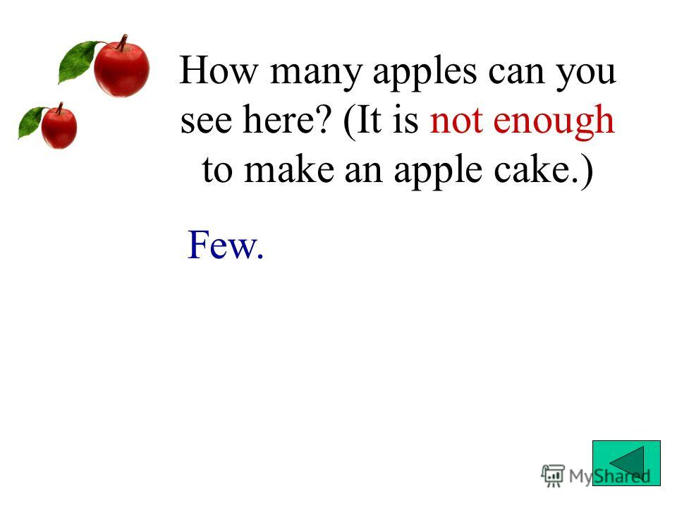 How many apples can you see here? (It is not enough to make an apple cake.) Few.