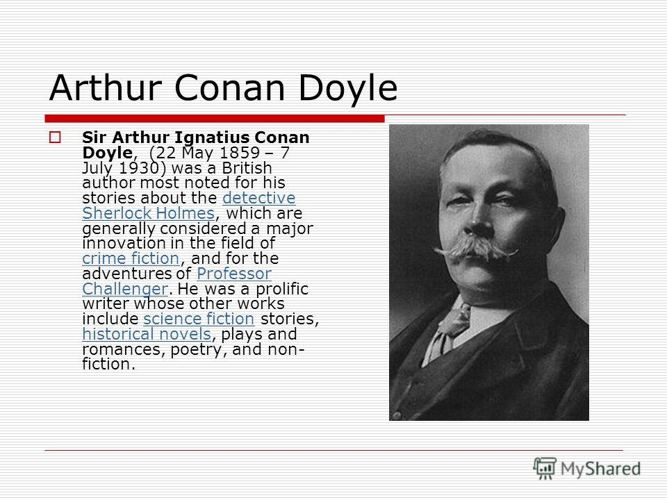 arthur conan doyle 5 essay The sir arthur conan doyle collection of papers the letters between a p watt and son and j b pinker and son relating to sir arthur conan doyle are a bequest.