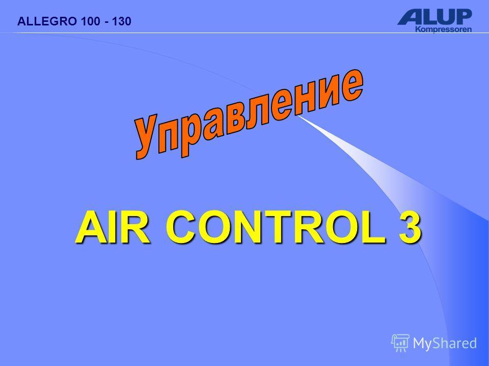 ALLEGRO 100 - 130 AIR CONTROL 3