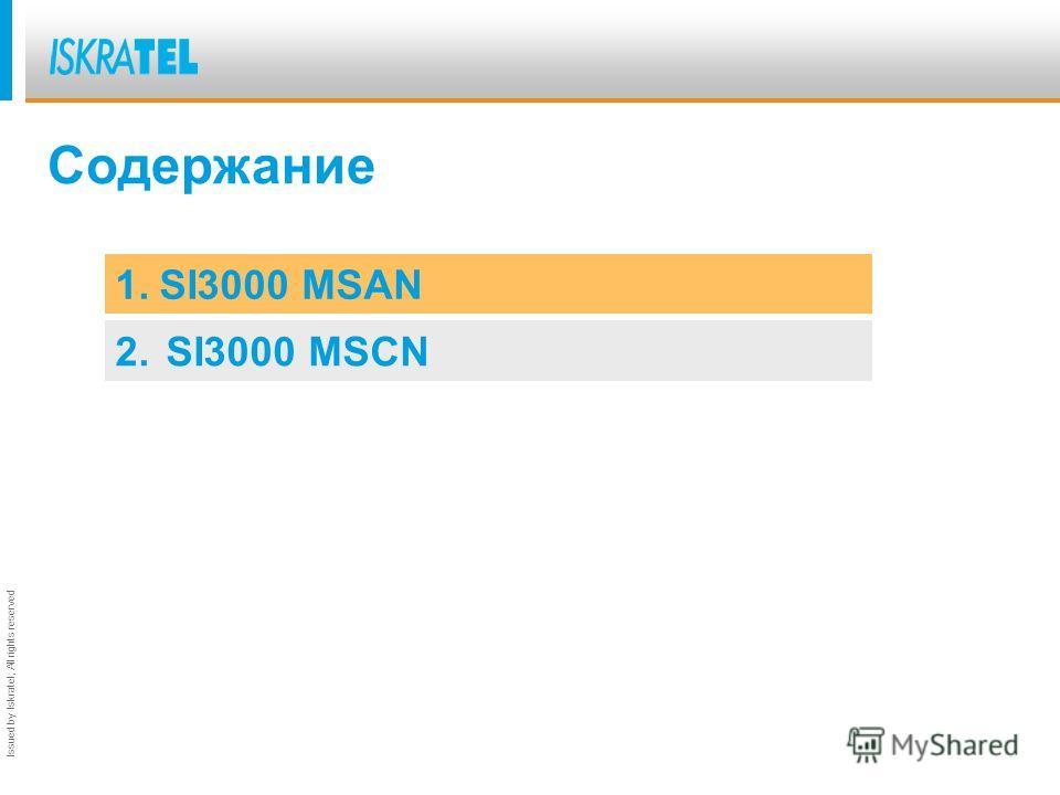 Obr.: 70-121dIssued by Iskratel; All rights reserved SI3000 Samoylenko Vladimir UFM-2009 17.09.-18.09 samoylenko@monis.com.ua
