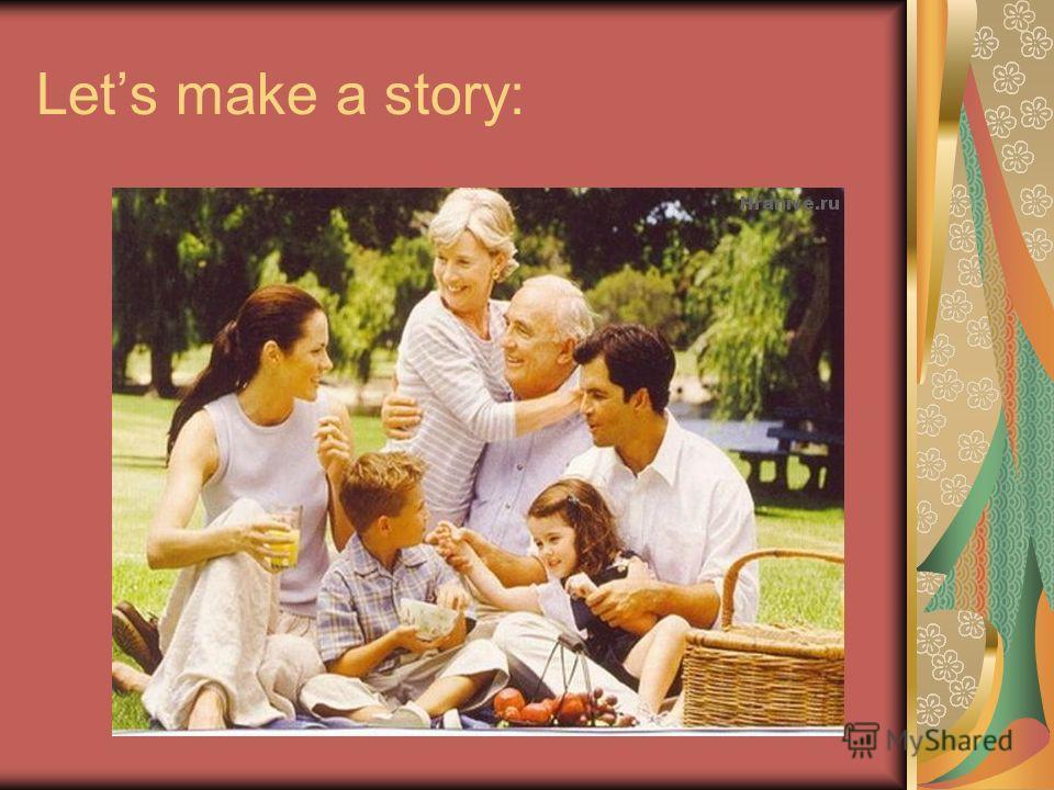Lets make a story: