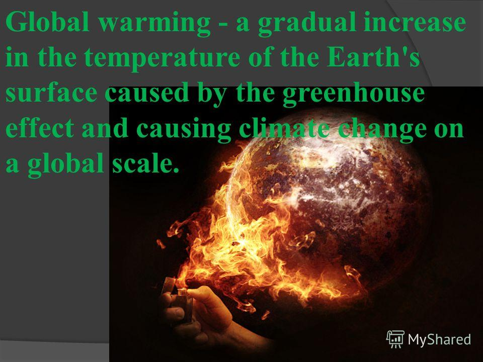 global warming and the effects on What are the most important climate change impacts what is black carbon and how does it cause global warming what evidence do we have of climate change.