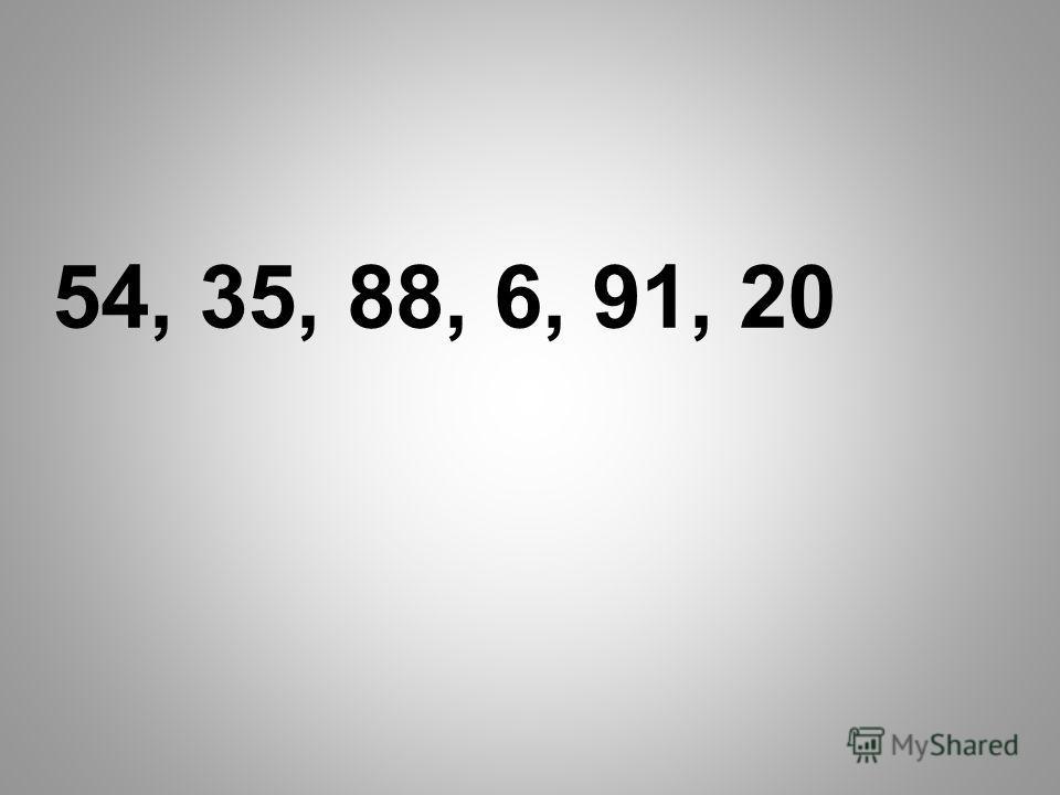 54, 35, 88, 6, 91, 20
