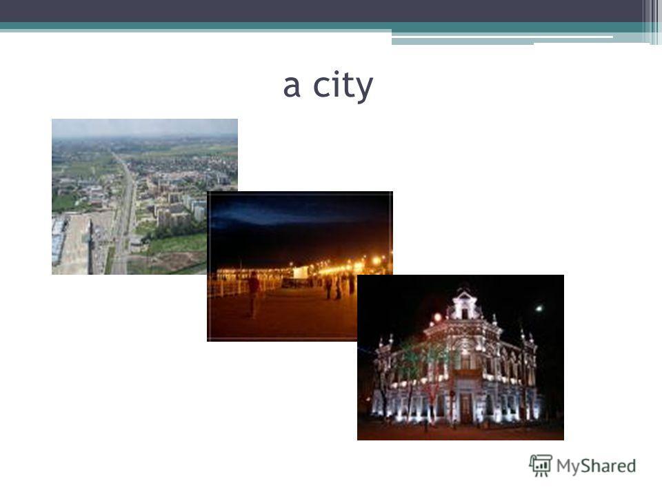 a city