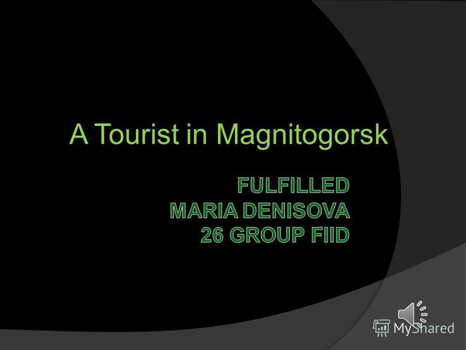 A Tourist in Magnitogorsk