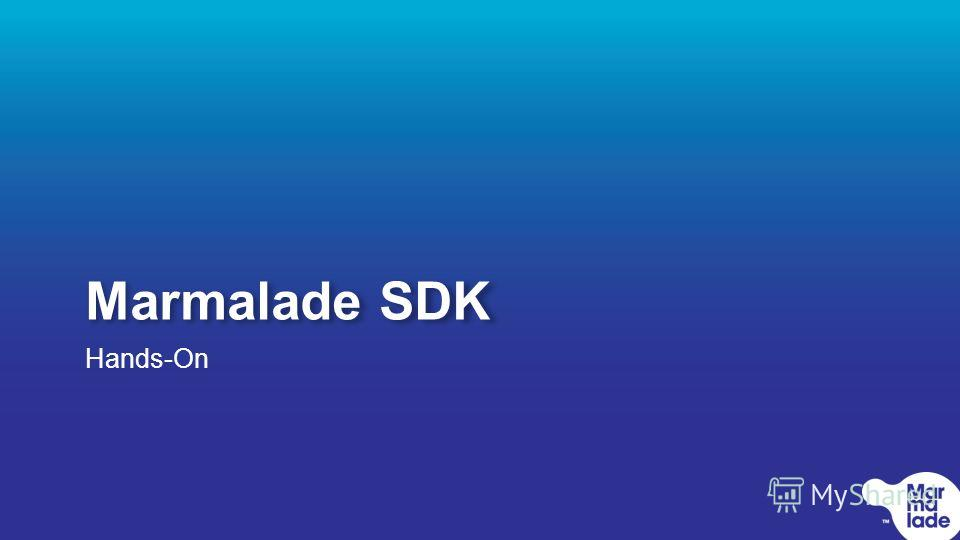 Marmalade SDK Hands-On
