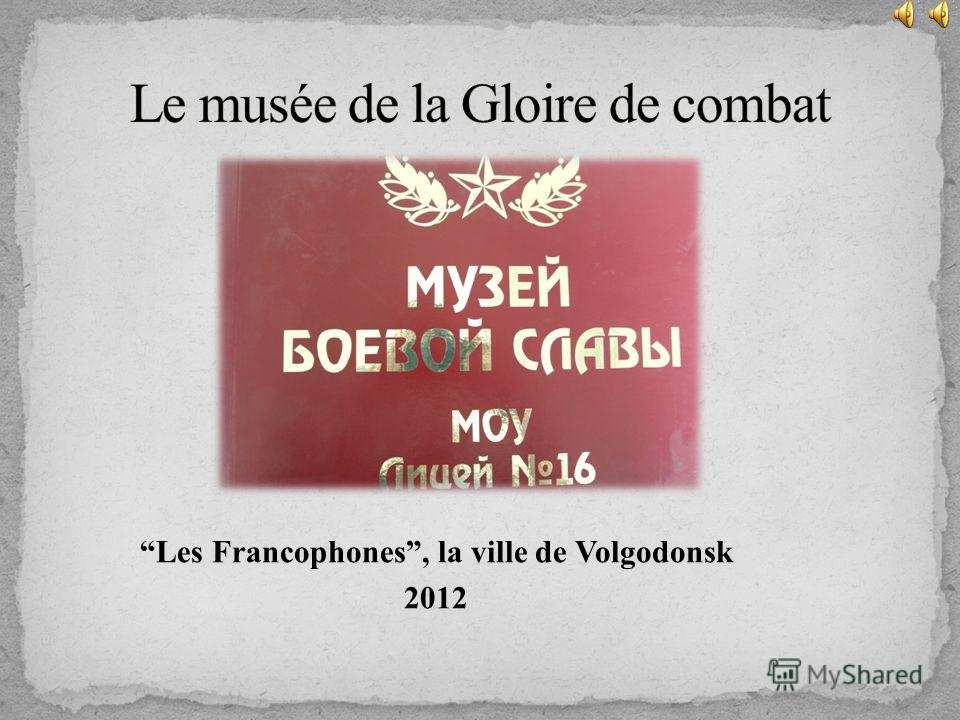 Les Francophones, la ville de Volgodonsk 2012