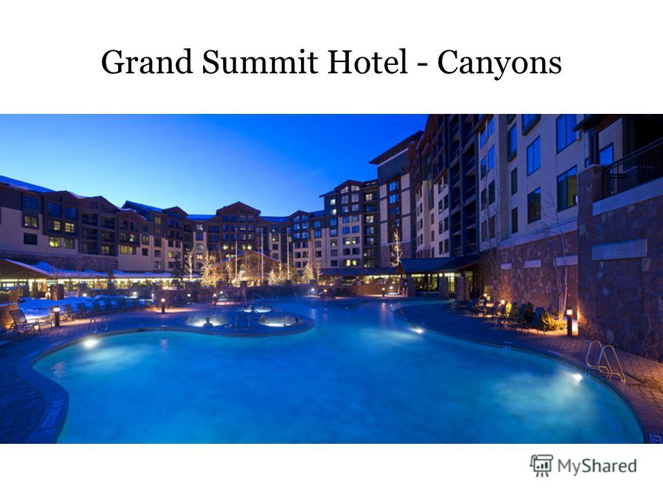 Grand Summit Hotel - Canyons