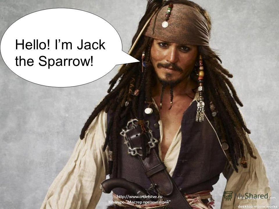 Hello! Im Jack the Sparrow!