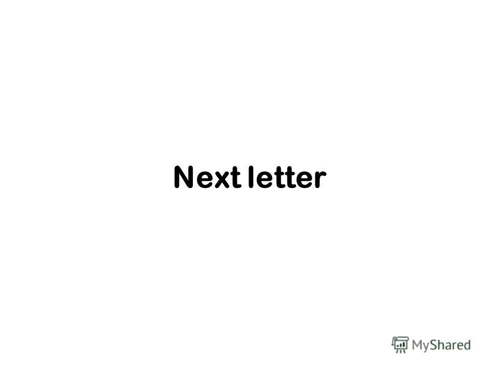 Next letter