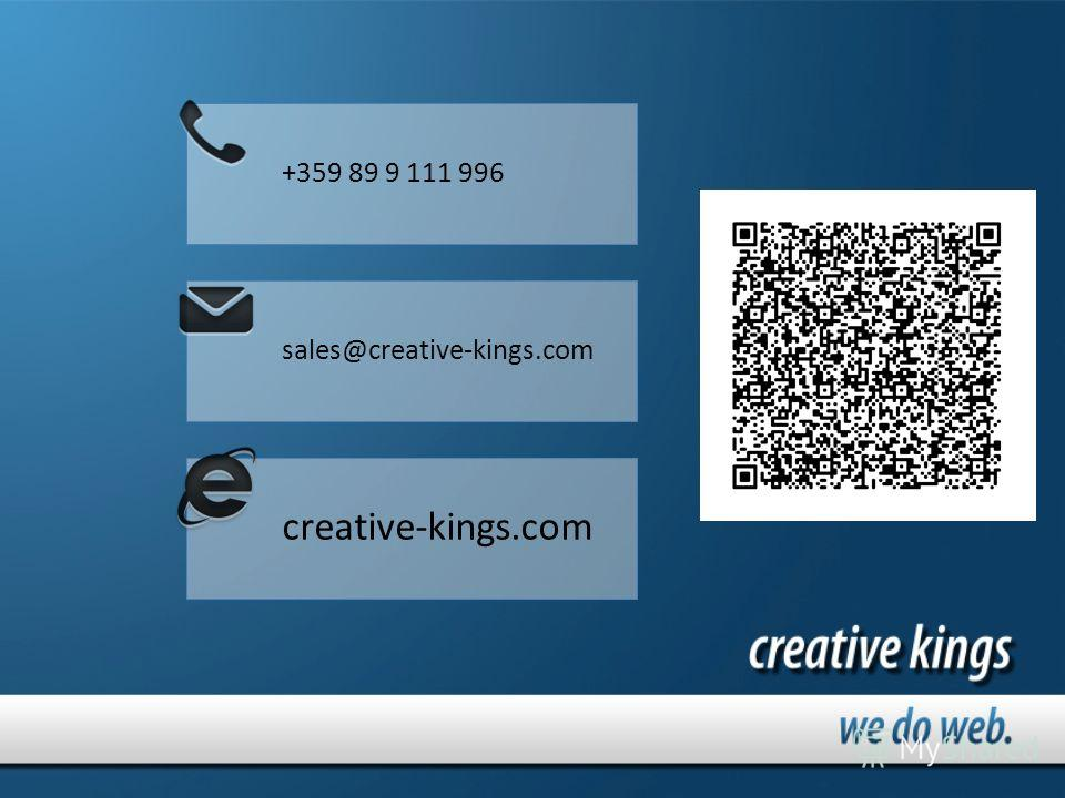 +359 89 9 111 996 sales@creative-kings.com creative-kings.com