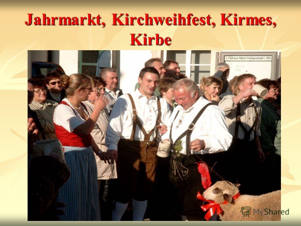 Jahrmarkt, Kirchweihfest, Kirmes, Kirbe