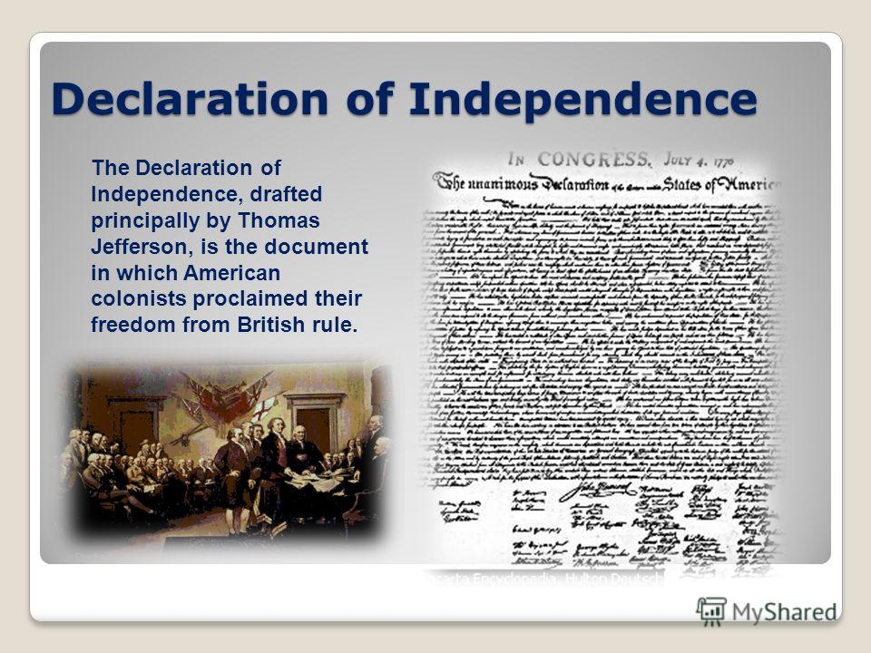 a description of the declaration of independence of the united states of america The declaration of independence is one of the most important documents in the history of the united states fast facts it took thomas jefferson 17 days to write the declaration of independence.