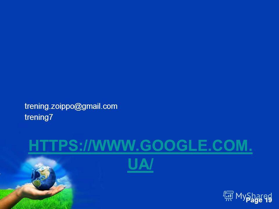 Free Powerpoint Templates Page 19 HTTPS://WWW.GOOGLE.COM. UA/ trening.zoippo@gmail.com trening7