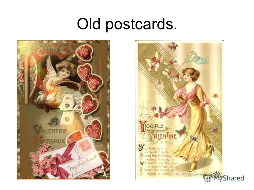 Old postcards.