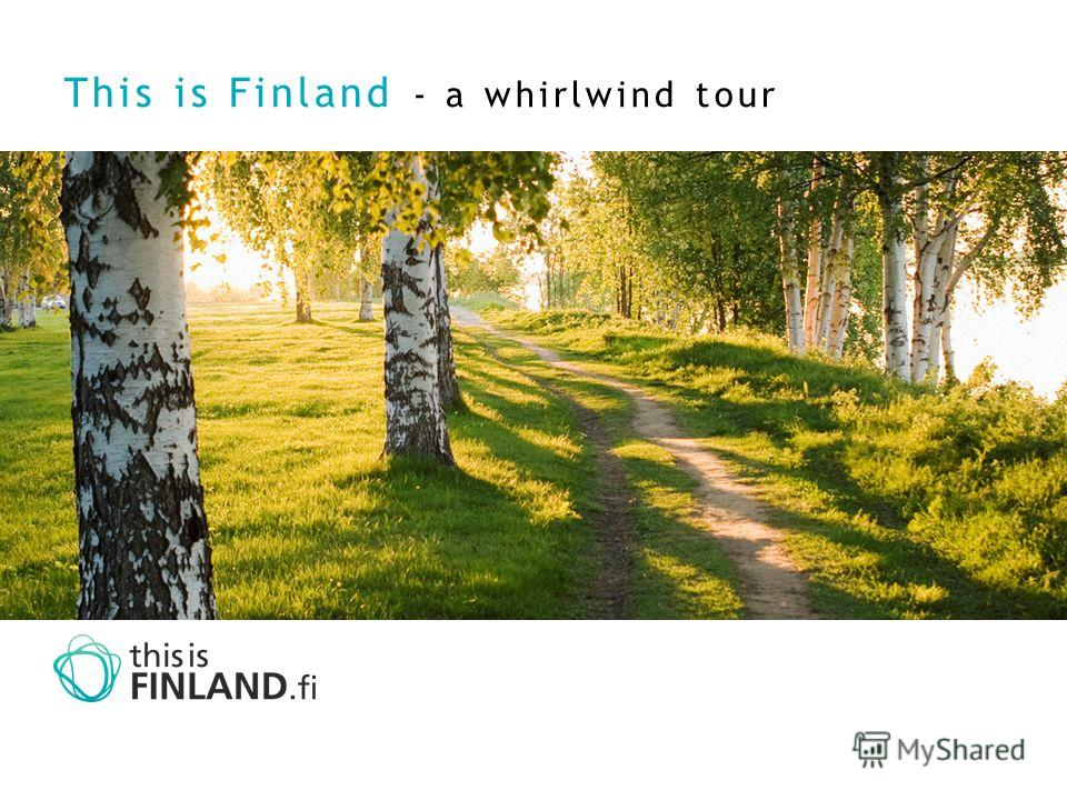 This is Finland - a whirlwind tour