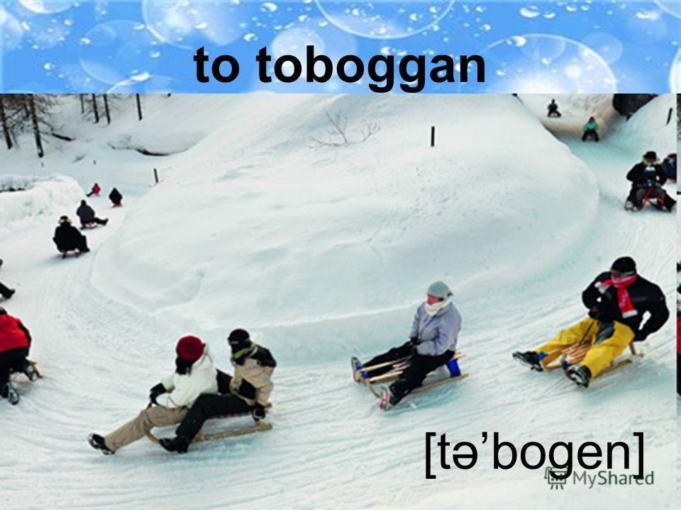to ski [ski]