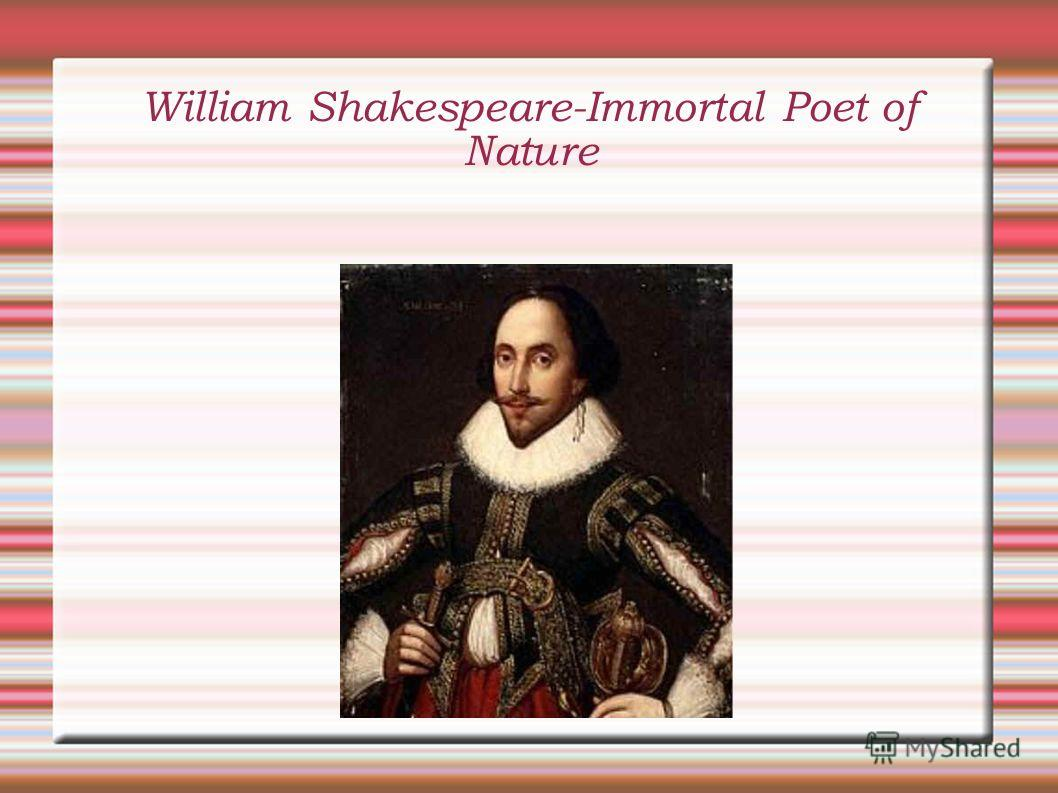 William Shakespeare-Immortal Poet of Nature