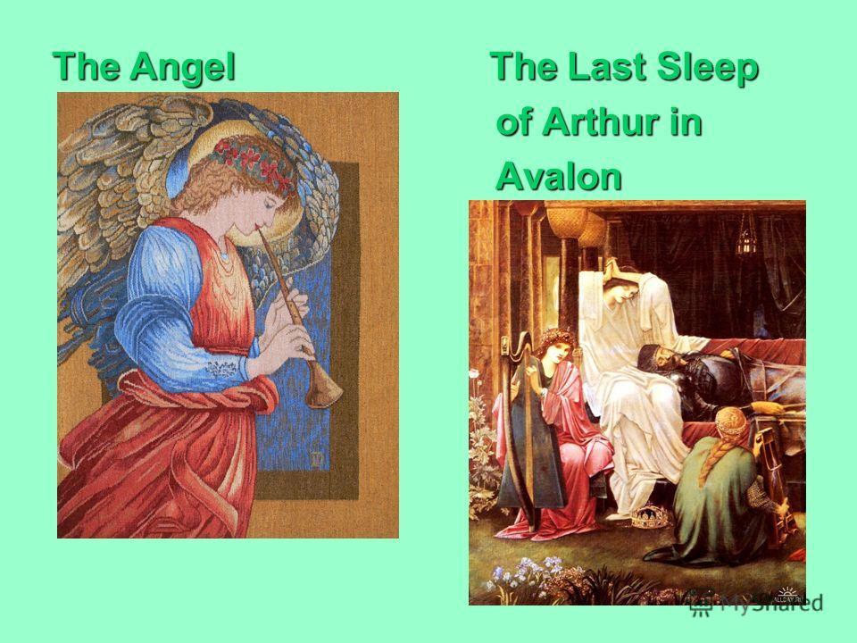 The Angel The Last Sleep of Arthur in of Arthur in Avalon Avalon