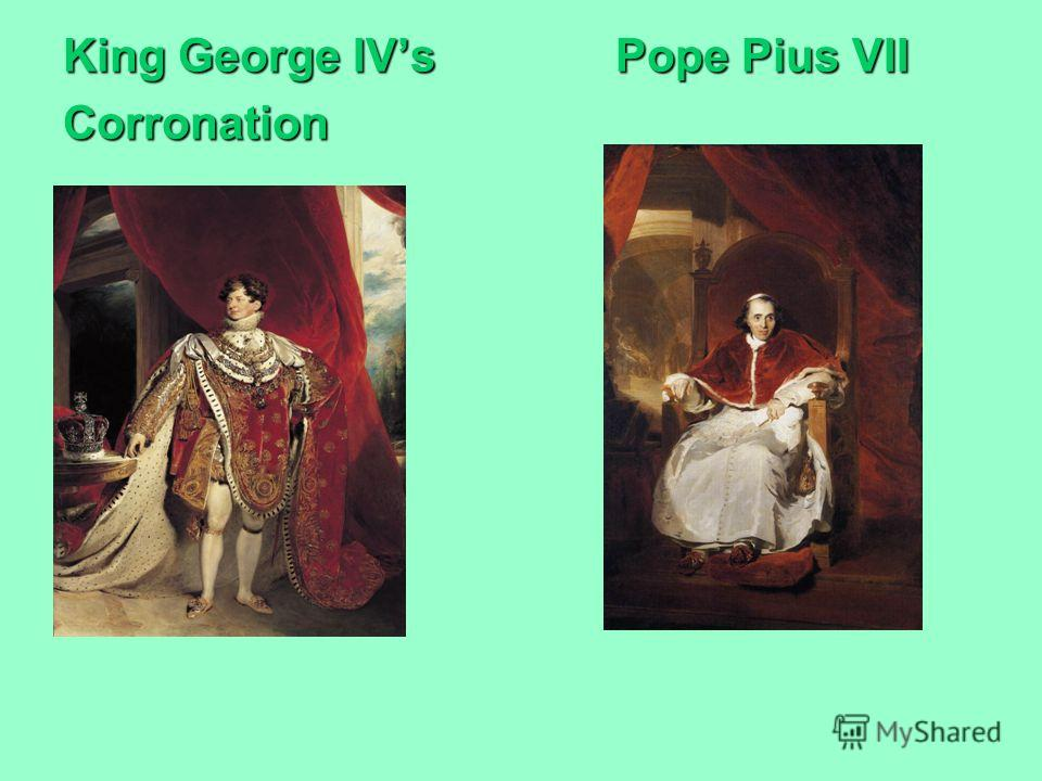 King George IVs Pope Pius VII Corronation