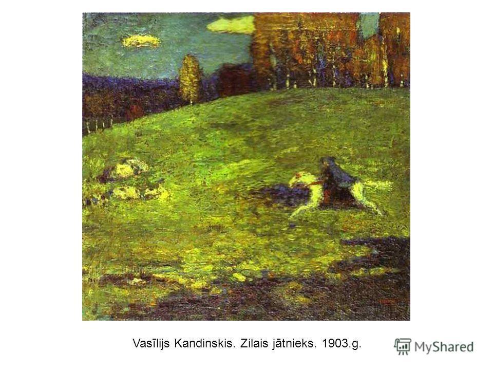 Vasīlijs Kandinskis. Zilais jātnieks. 1903.g.