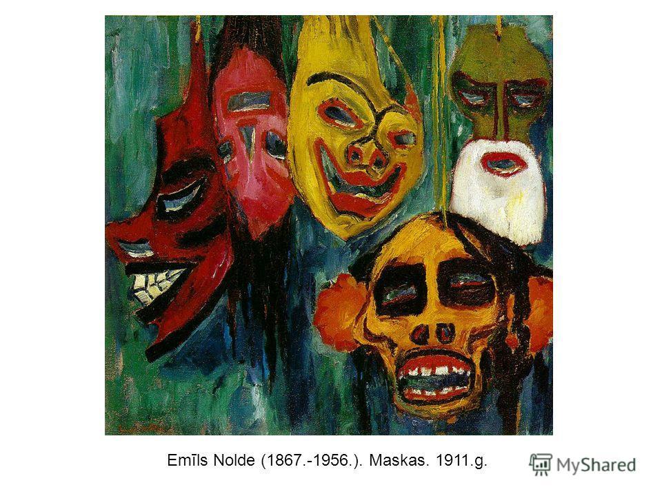 Emīls Nolde (1867.-1956.). Maskas. 1911.g.