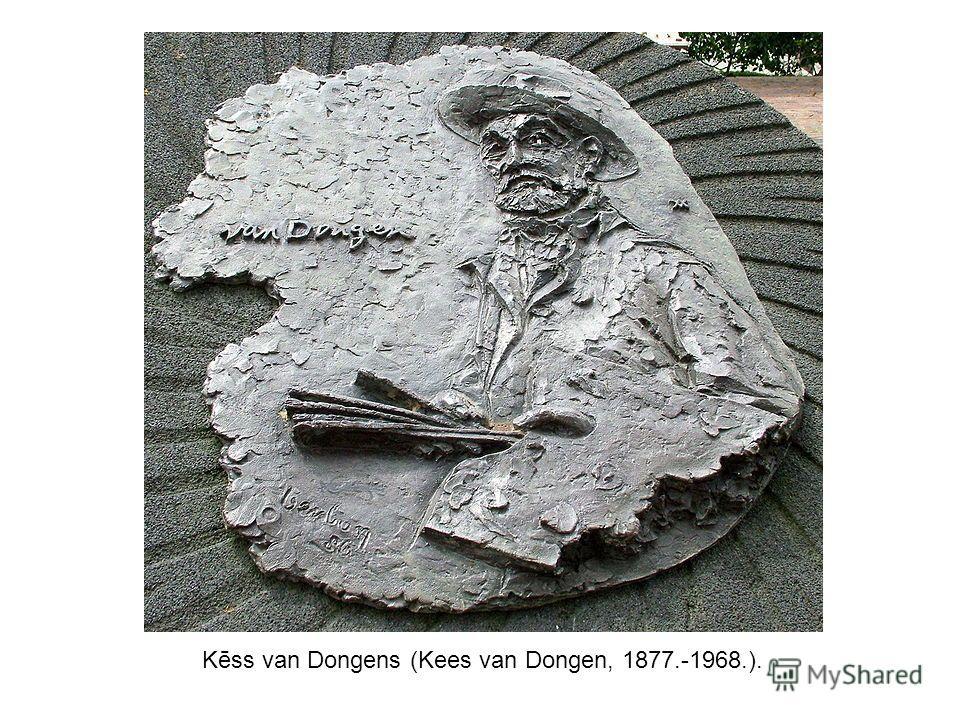 Kēss van Dongens (Kees van Dongen, 1877.-1968.).