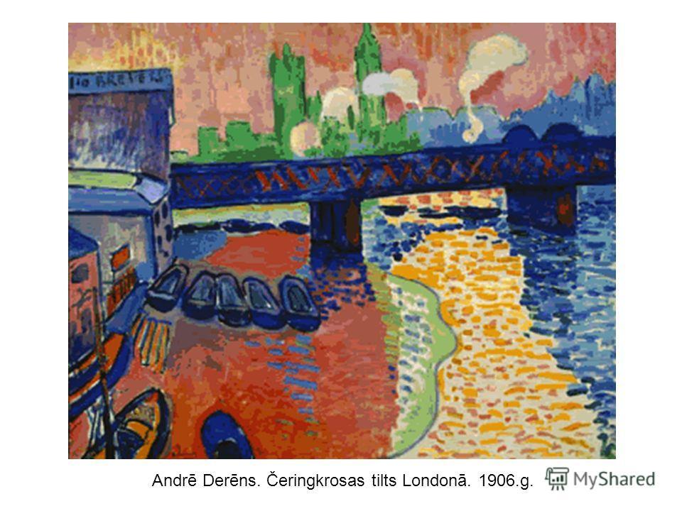 Andrē Derēns. Čeringkrosas tilts Londonā. 1906.g.