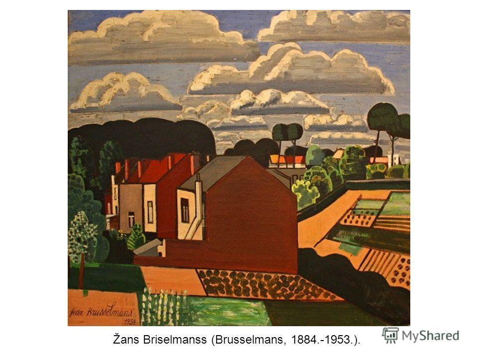 Žans Briselmanss (Brusselmans, 1884.-1953.).