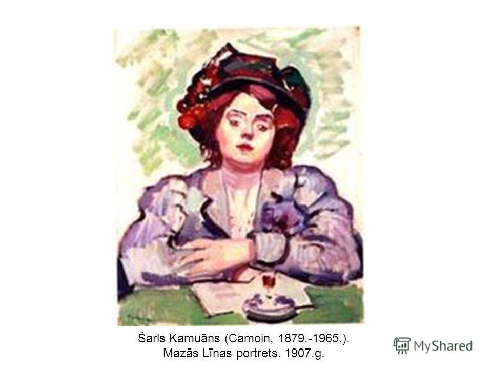 Šarls Kamuāns (Camoin, 1879.-1965.). Mazās Līnas portrets. 1907.g.
