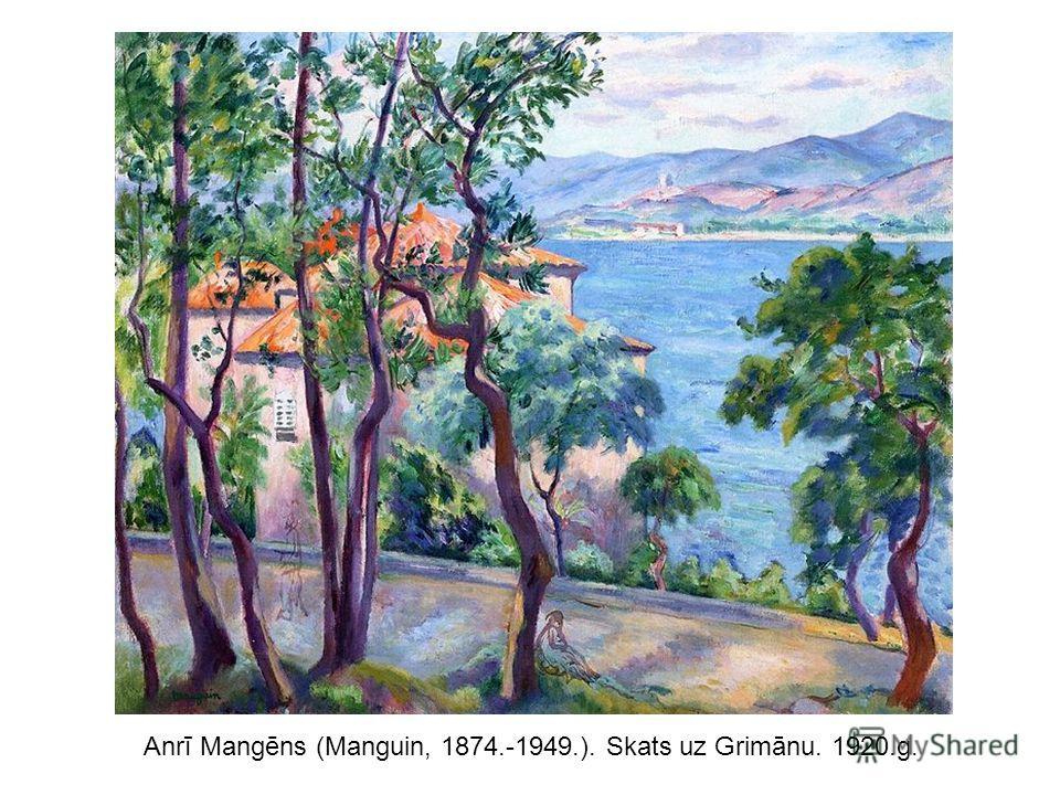 Anrī Mangēns (Manguin, 1874.-1949.). Skats uz Grimānu. 1920.g.