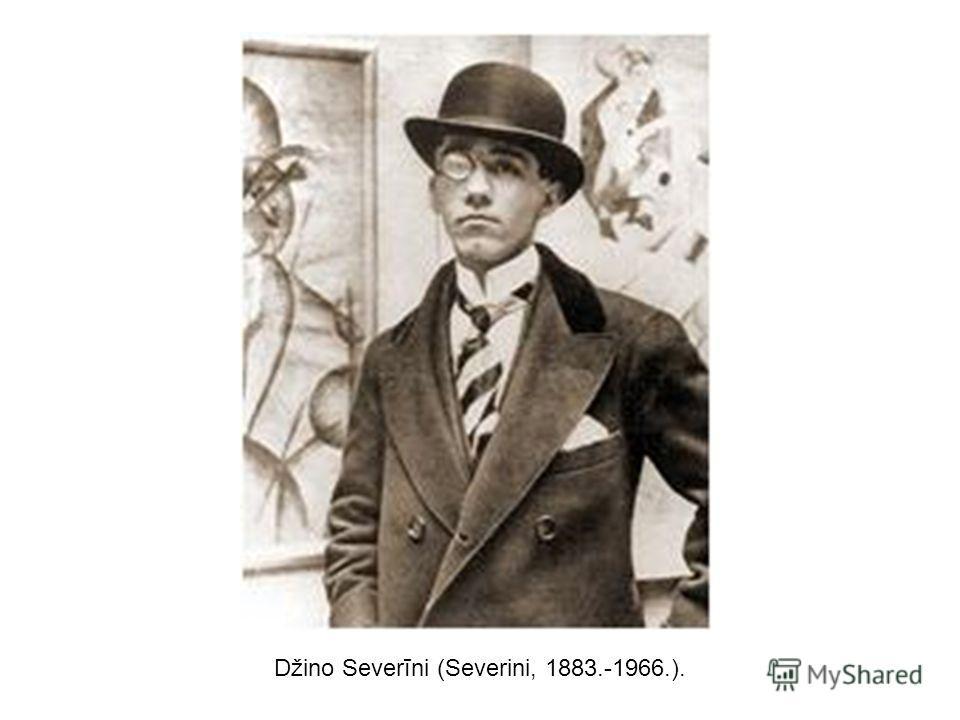 Džino Severīni (Severini, 1883.-1966.).