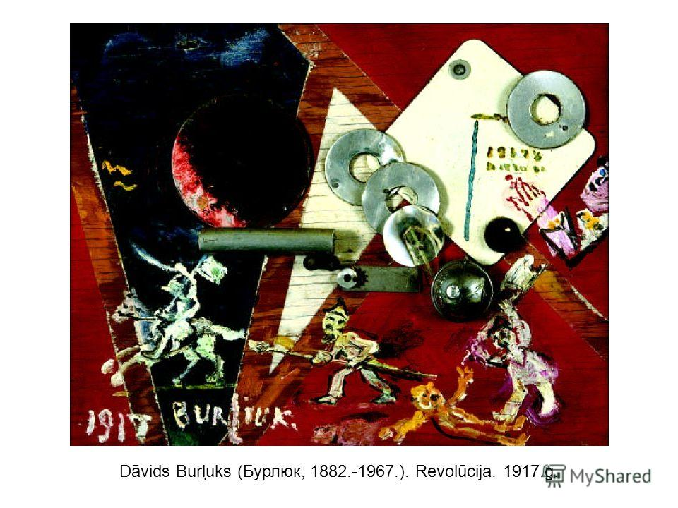 Dāvids Burļuks (Бурлюк, 1882.-1967.). Revolūcija. 1917.g.