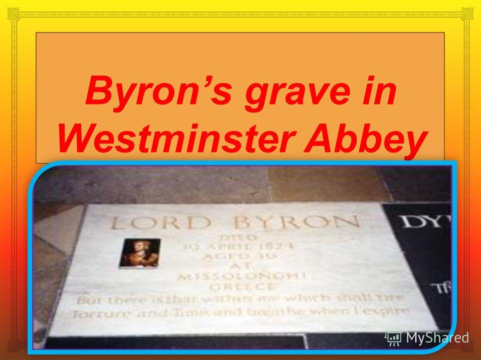 Byrons grave in Westminster Abbey