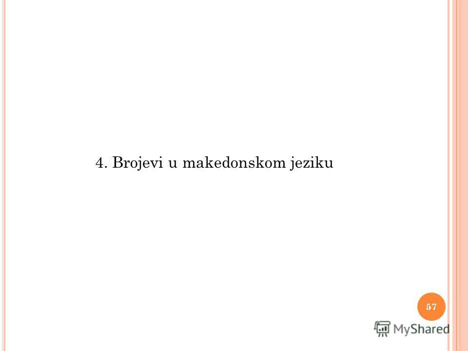 4. Brojevi u makedonskom jeziku 57