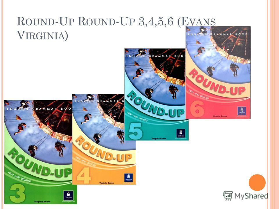 R OUND -U P R OUND -U P 3,4,5,6 (E VANS V IRGINIA )