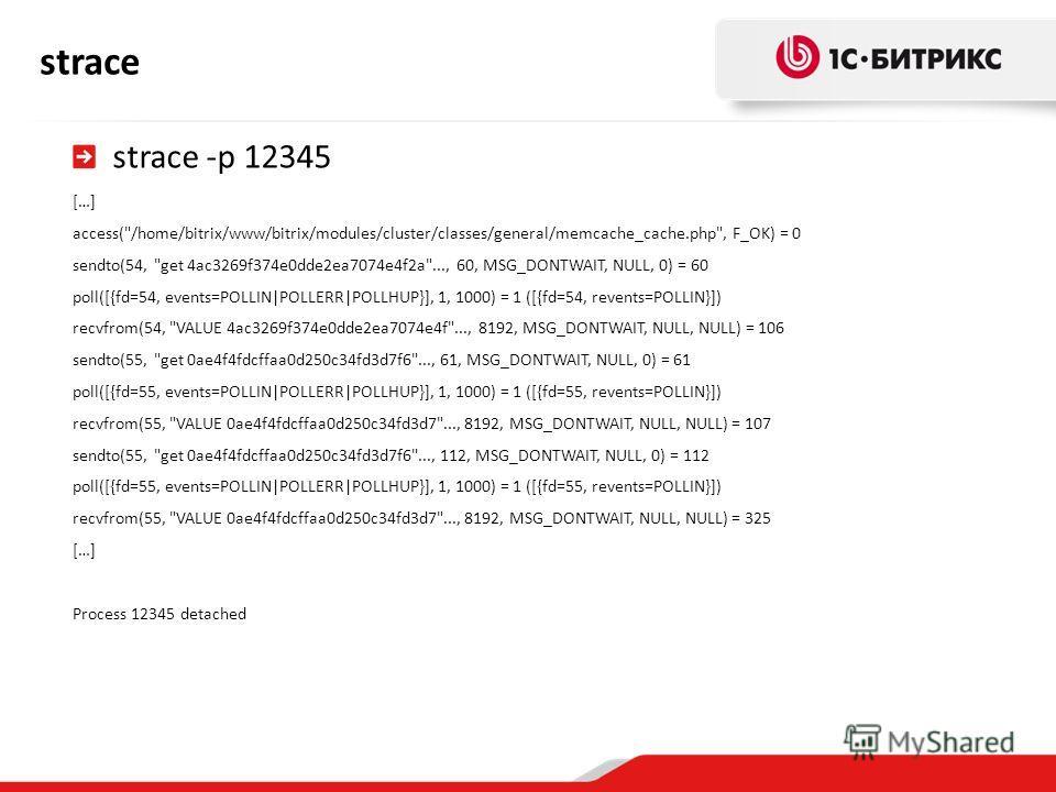strace strace -p 12345 […] access(