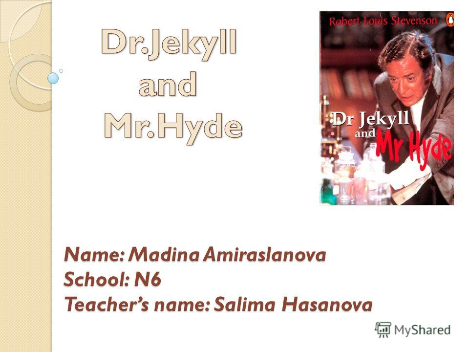 Name: Madina Amiraslanova School: N6 Teachers name: Salima Hasanova