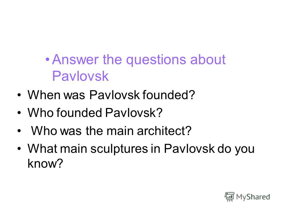 Answer the questions about Pavlovsk When was Pavlovsk founded? Who founded Pavlovsk? Who was the main architect? What main sculptures in Pavlovsk do you know?