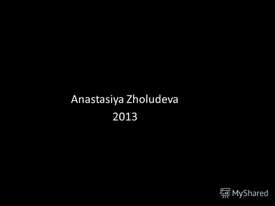 Anastasiya Zholudeva 2013
