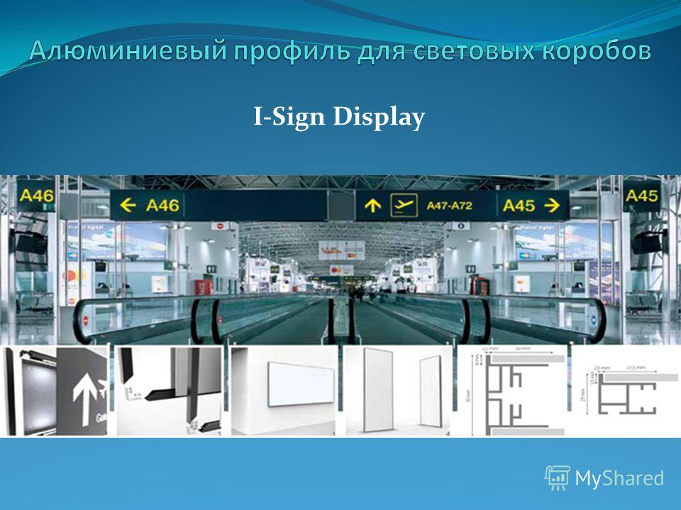 I-Sign Display
